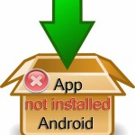 Application not installed Android Fix