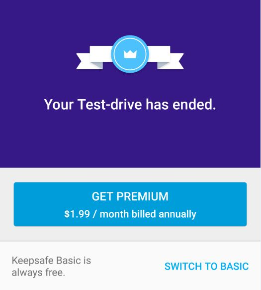 Keepsafe Your Test-drive has ended