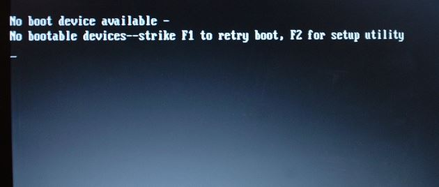 No Boot Device Available