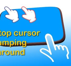 Laptop cursor jumping around