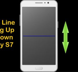 Samsung Galaxy S7 Blue Horizontal Line Move Up and Down the screen