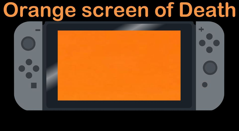 Nintendo Switch Orange Screen of death