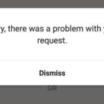 Sorry, there was a Problem with your request INSTAGRAM FIX