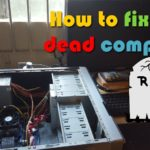 How to fix a dead computer