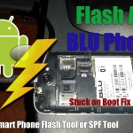 How to use Smart Phone Flash Tool to Flash any BLU Smartphone?