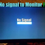 No Signal to Monitor Fix