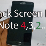 Note 2,3,4 Black Screen Fix
