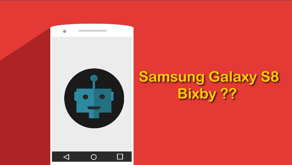 Galaxy S8 Bixby will not be ready at Launch