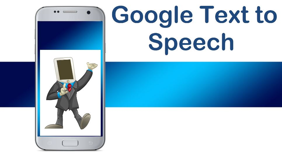 Google Text to Speech Keeps reading everything out on your phone Screen