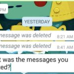 Read Deleted Messages On Whatsapp or see messages with This message was deleted