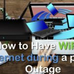 How to Have WiFi or Internet during Power Outage