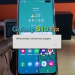 Unfortunately Camera has stopped Galaxy S10 Fix