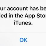 Your Account Has been disabled in the App Store and iTunes Fix