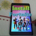 How to Install Fortnite on Samsung Tablet After the Ban