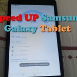 How to Speedup Samsung Galaxy Tablet
