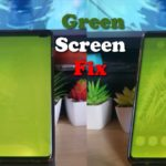 Green Screen Galaxy S10 Fix