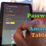 How to Lock Amazon Fire Tablet, Change password or remove the lock