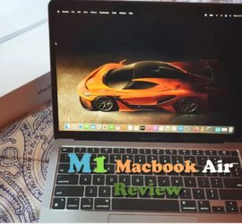 Macbook Air M1 2021 Review
