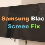 How to Fix Samsung TV Black Screen